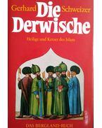 Die Derwische - Schweizer, Gerhard