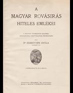 A magyar rovásírás hiteles emlékei - Sebestyén Gyula