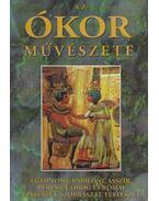 Az ókor művészete (reprint) - Sebestyén Gyula, Mahler Ede, Láng Nándor, Zsámboki Gyula, Kuzsinszky Bálint