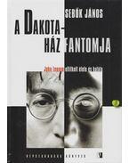 A Dakota-Ház Fantomja - Sebők János