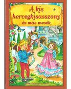 A kis hercegkisasszony és más mesék - Sebők Zsigmond