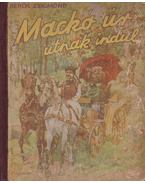 Mackó úr útnak indul - Sebők Zsigmond