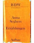 Erzählungen - Seghers, Anna