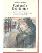 Fünf grosse Erzählungen - Selma Lagerlöf