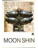Moon Shin Retrospektiv 1940-1991 - Selmeczi László, Restany, Pierre, Dopagne, Jacques, Dunoyer, Jean Marie, Moon Shin