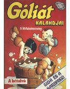 Góliát kalandjai 8. (A birkózóverseny, A hétalvó, Gida és a kardfogú) - Sequence