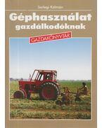 Géphasználat gazdálkodóknak - Serlegi Kálmán