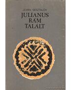 Julianus rám talált - Sesztalov, Juván