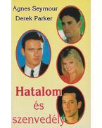 Hatalom és szenvedély II. - Seymour, Agnes, Parker, Derek