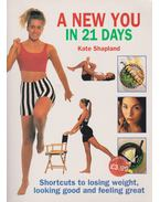 A new you in 21 days - Shapland, Kate