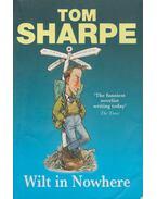Wilt in Nowhere - Sharpe, Tom