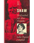 Briefwechsel mit seiner Freundin Stella Patrick Campbell - Shaw, Bernard