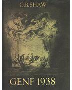 Genf 1938 - Shaw, G.B.
