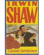 A háború árnyékában - Shaw, Irwin