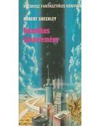 Kozmikus főnyeremény - Sheckley, Robert