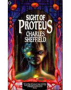 Sight of Proteus - SHEFFELD, CHARLES