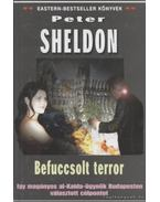 Befuccsolt terror - Sheldon, Peter