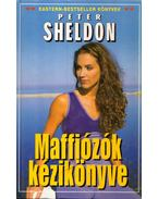 Maffiózók kézikönyve - Sheldon, Peter