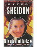 Millenniumi milliárdosok - Sheldon, Peter