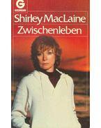 Zwischenleben - SHIRLEY MACLAINE