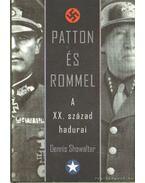 Patton és Rommel - Showalter, Dennis