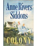 Colony - Siddons, Anne Rivers