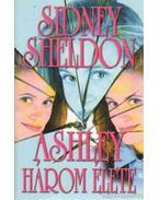 Ashley három élete - Sidney Sheldon