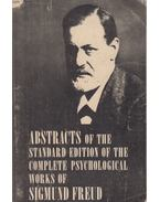Abstracts of the Standard Edition of the Complete Psychological Works of Sigmund Freud - Sigmund Freud, Carrie Lee Rothgeb