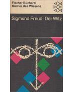 Der Witz und seine Beziehung zum Unbewussten - Sigmund Freud