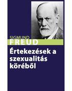 Értekezések a szexualitás köréből - Sigmund Freud