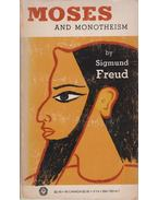 Moses and Monotheism - Sigmund Freud