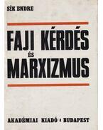 Faji kérdés és marxizmus - Sík Endre