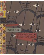 The History of Black Africa Volume 2. - Sík Endre