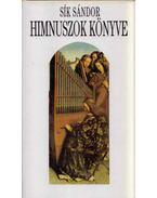Himnuszok könyve - Sík Sándor