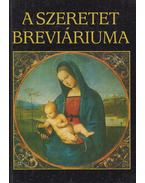 A szeretet breviáriuma - Sík Sándor, Juhász Vilmos