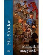 Maradék magyarok - Sík Sándor