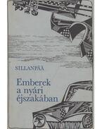 Emberek a nyári éjszakában - Sillanpää, Frans Eemil