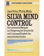 Silva Mind Control - Silva, José, Miele, Philip