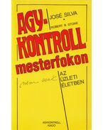 Agykontroll mesterfokon - Silva, José, Stone, Robert B.