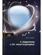 A világgazdaság a XXI. század forgatagában (dedikált) - Simai Mihály