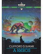 A város - Simak, Clifford D.