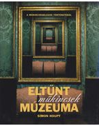 Eltűnt műkincsek múzeuma - Simon Houpt