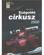 Száguldó cirkusz 2000 (dedikált) - Simon István