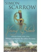 Young Bloods - Revolution 1769-1795 - Simon Scarrow