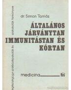 Általános járványtan, immunitástan és kórtan - Simon Tamás