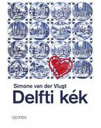 Delfti kék - Simone van der Vlugt