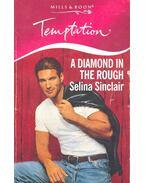 A Diamond in the Rough - SINCLAIR, SELINA