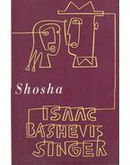 Shosha - SINGER,ISAAC BASHEVIS