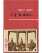 Optimisták - Sinkó Ervin