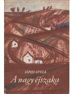 A nagy éjszaka - Sipos Gyula